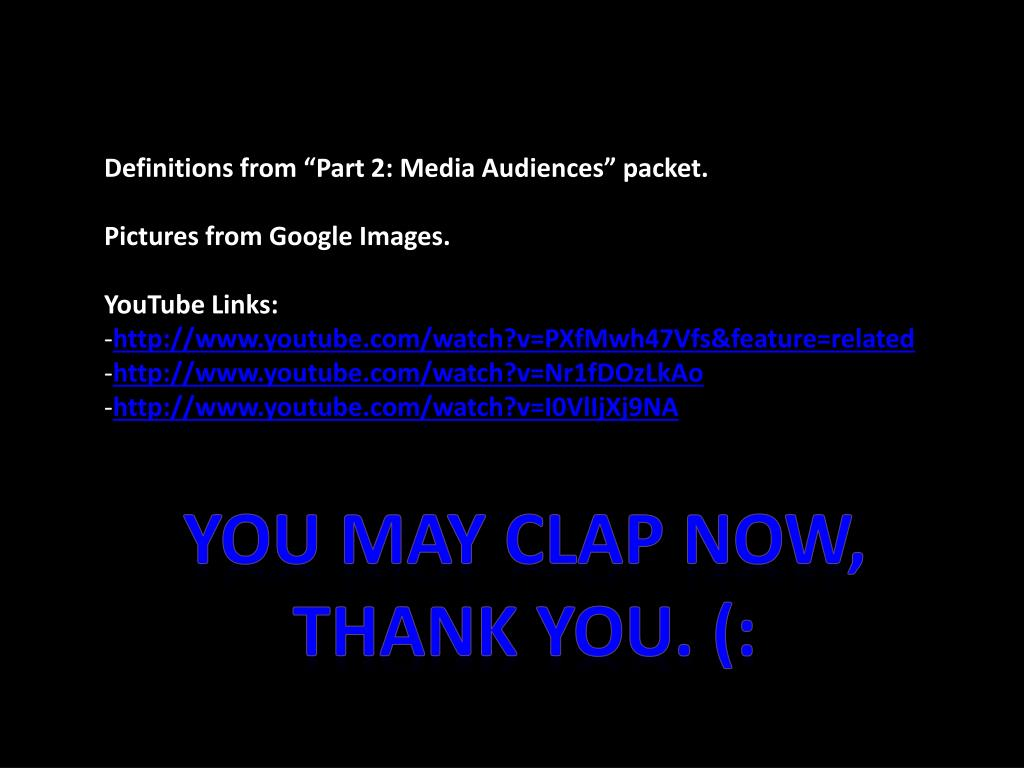 """Definitions from """"Part 2: Media Audiences"""" packet."""