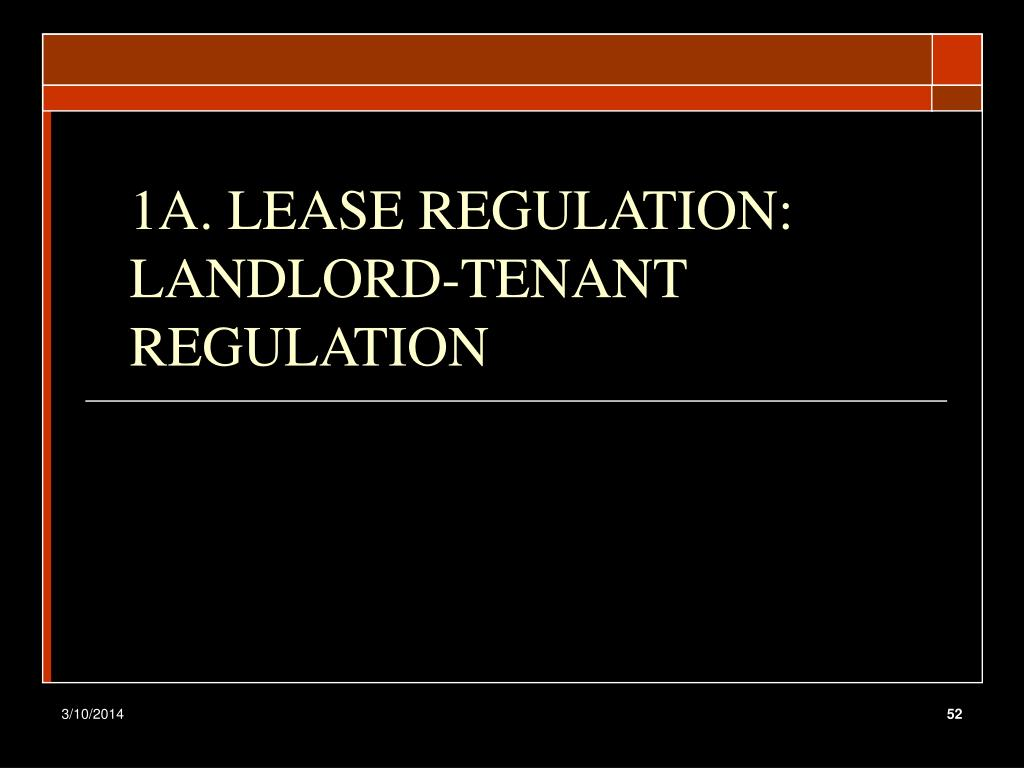 1A. LEASE REGULATION: