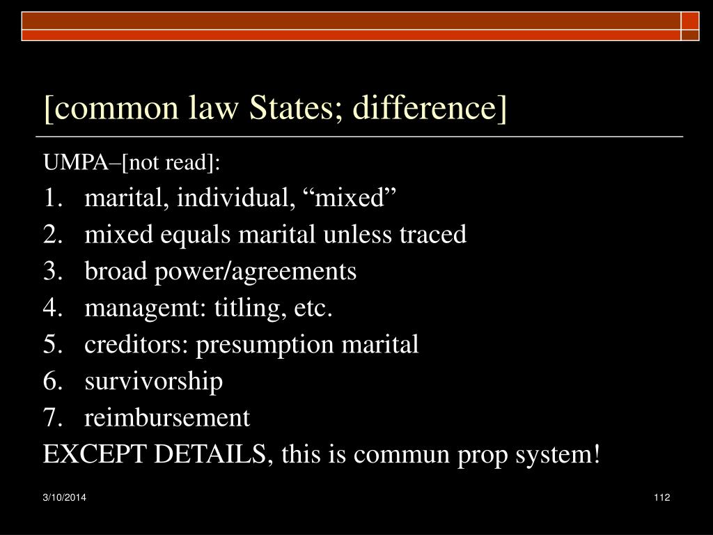 [common law States; difference]