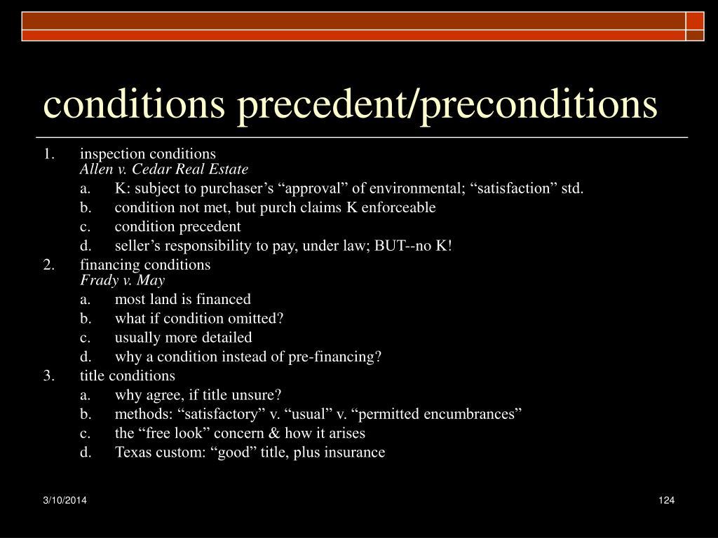 conditions precedent/preconditions