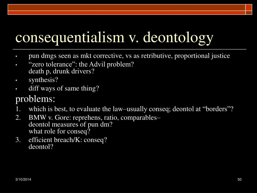 consequentialism v. deontology