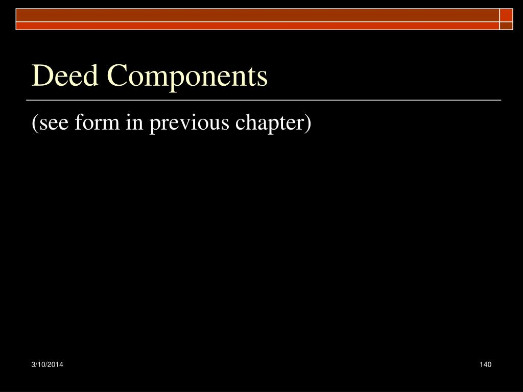 Deed Components