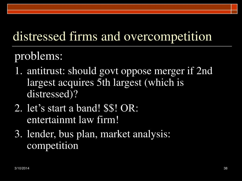distressed firms and overcompetition