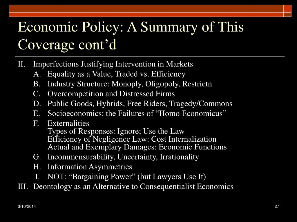 Economic Policy: A Summary of This Coverage cont'd