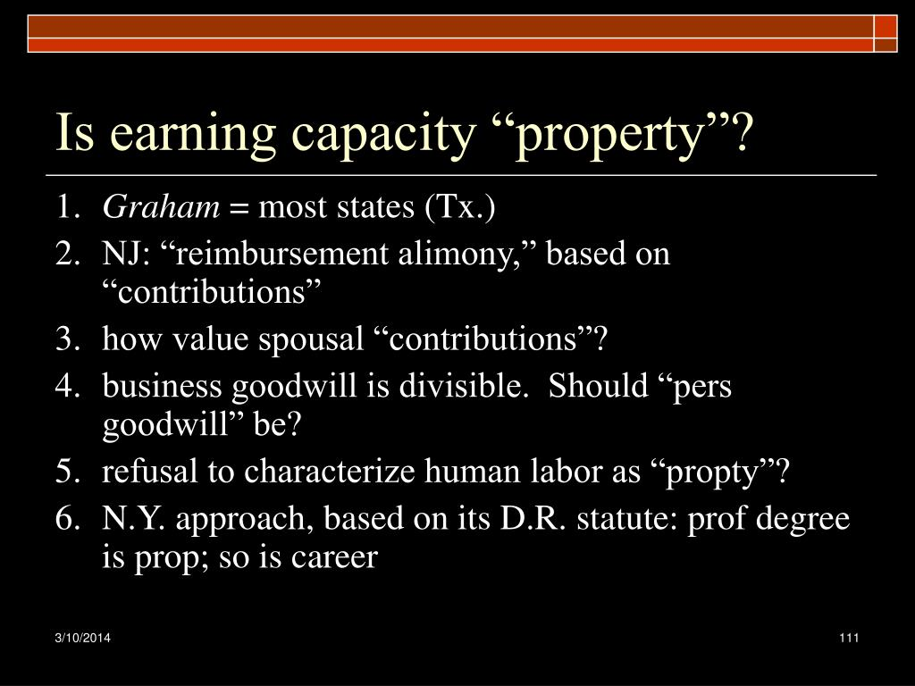 "Is earning capacity ""property""?"