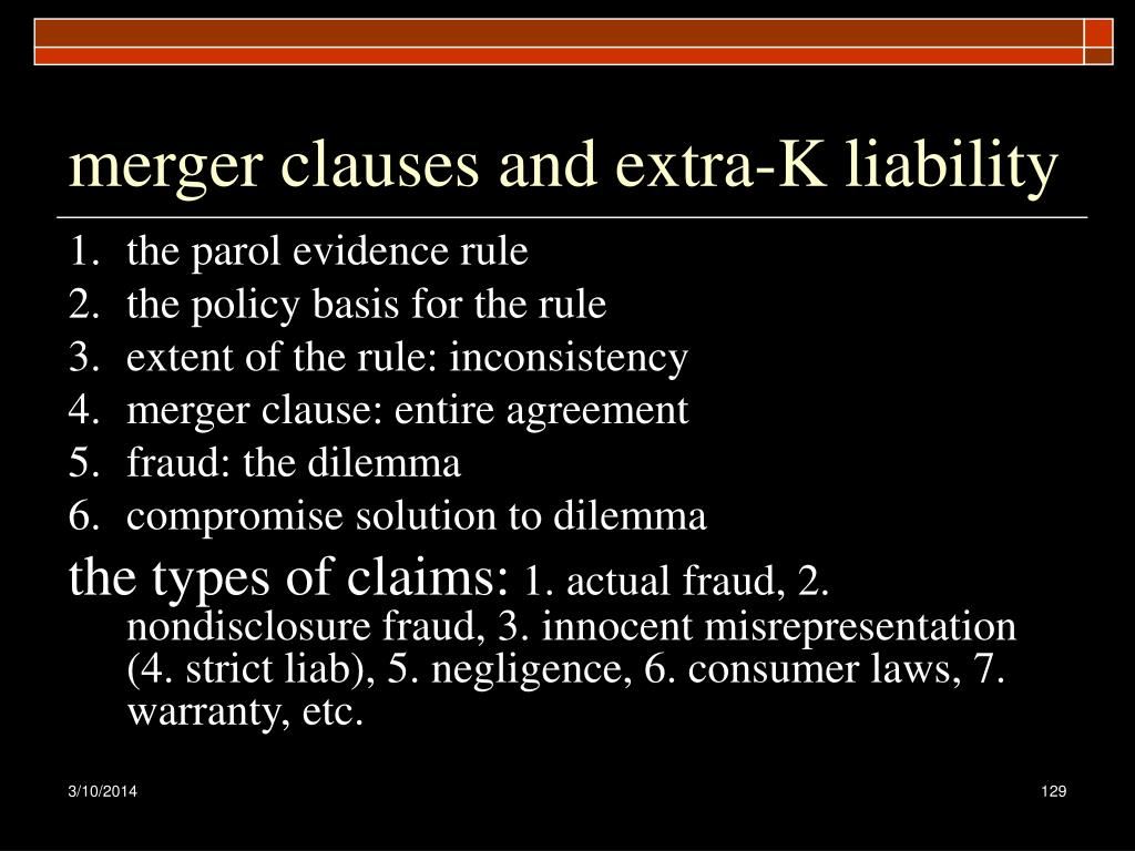 merger clauses and extra-K liability