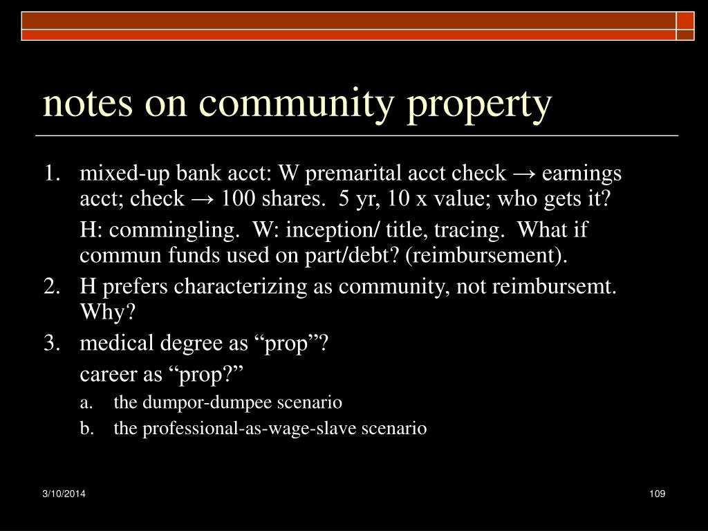 notes on community property