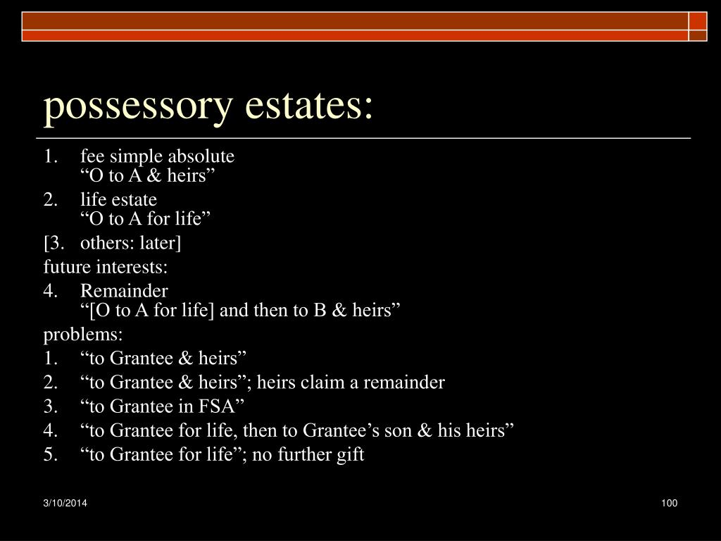 possessory estates: