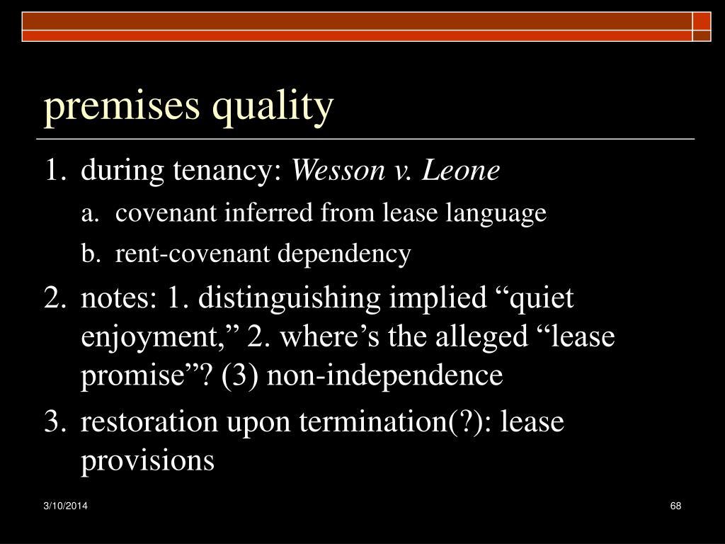 premises quality