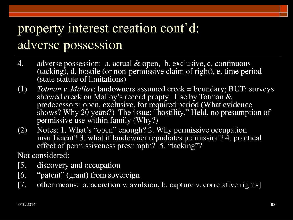 property interest creation cont'd: