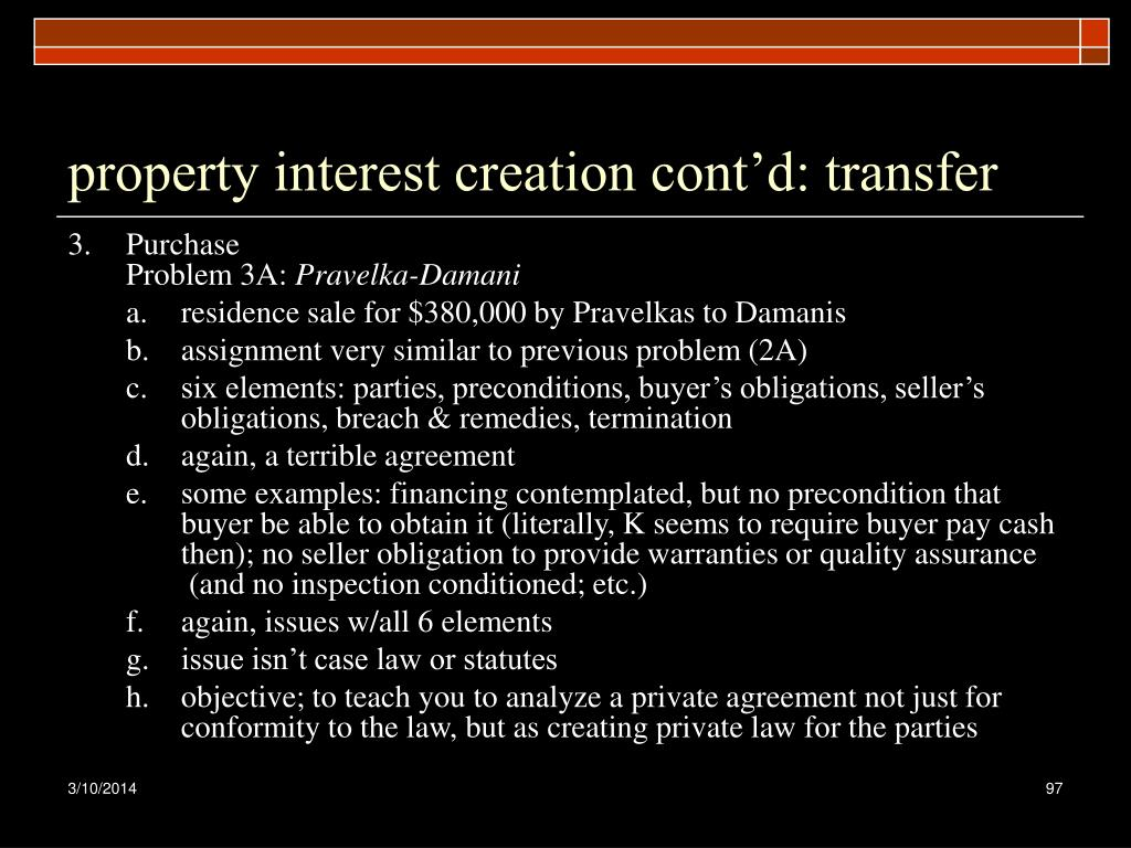 property interest creation cont'd: transfer