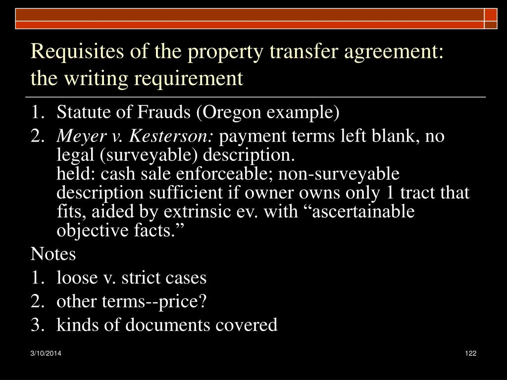 Requisites of the property transfer agreement: the writing requirement