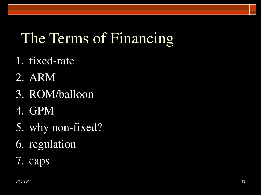 The Terms of Financing