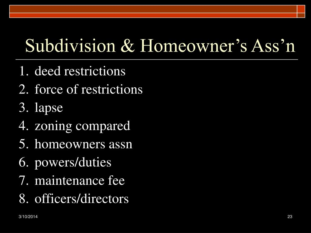 Subdivision & Homeowner's Ass'n