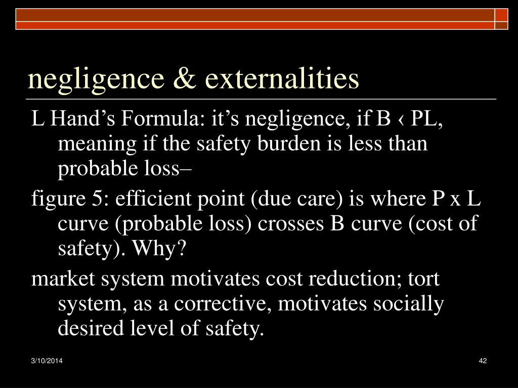 negligence & externalities