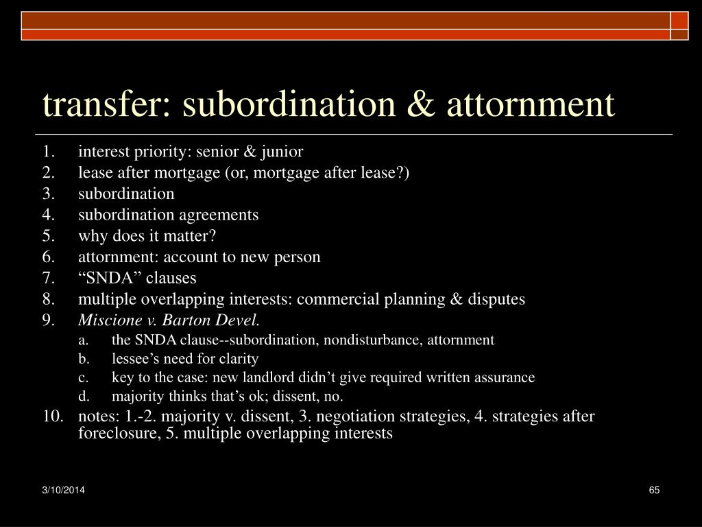 transfer: subordination & attornment
