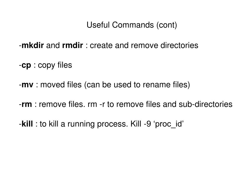 Useful Commands (cont)