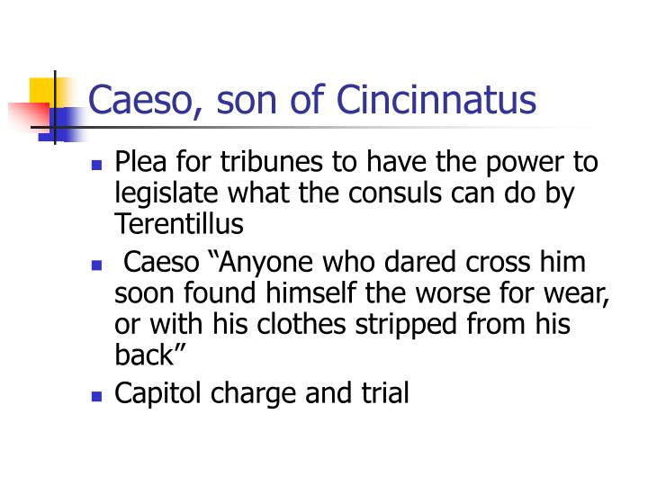 Caeso, son of Cincinnatus