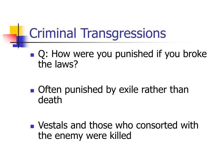 Criminal Transgressions