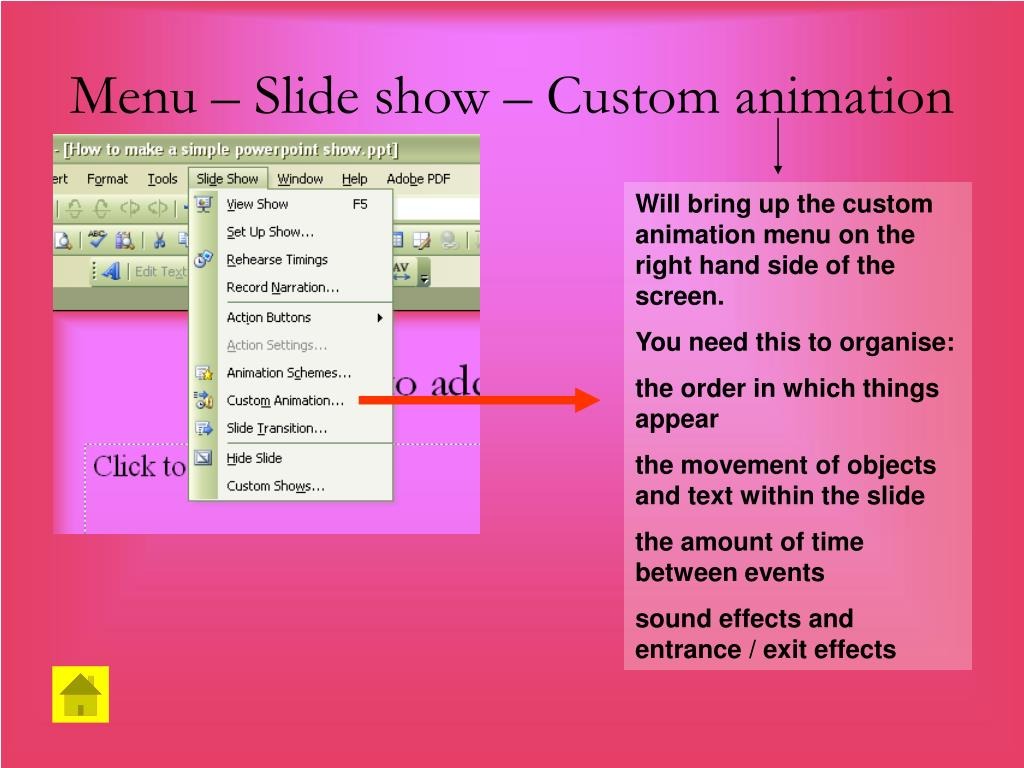 Menu – Slide show – Custom animation