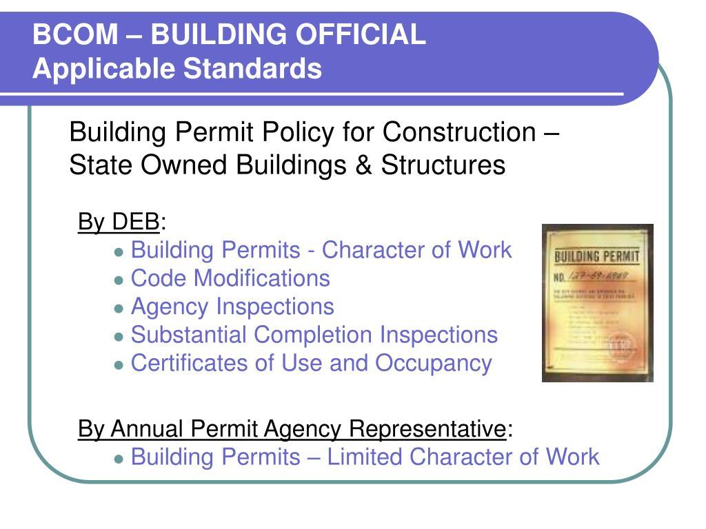 BCOM – BUILDING OFFICIAL