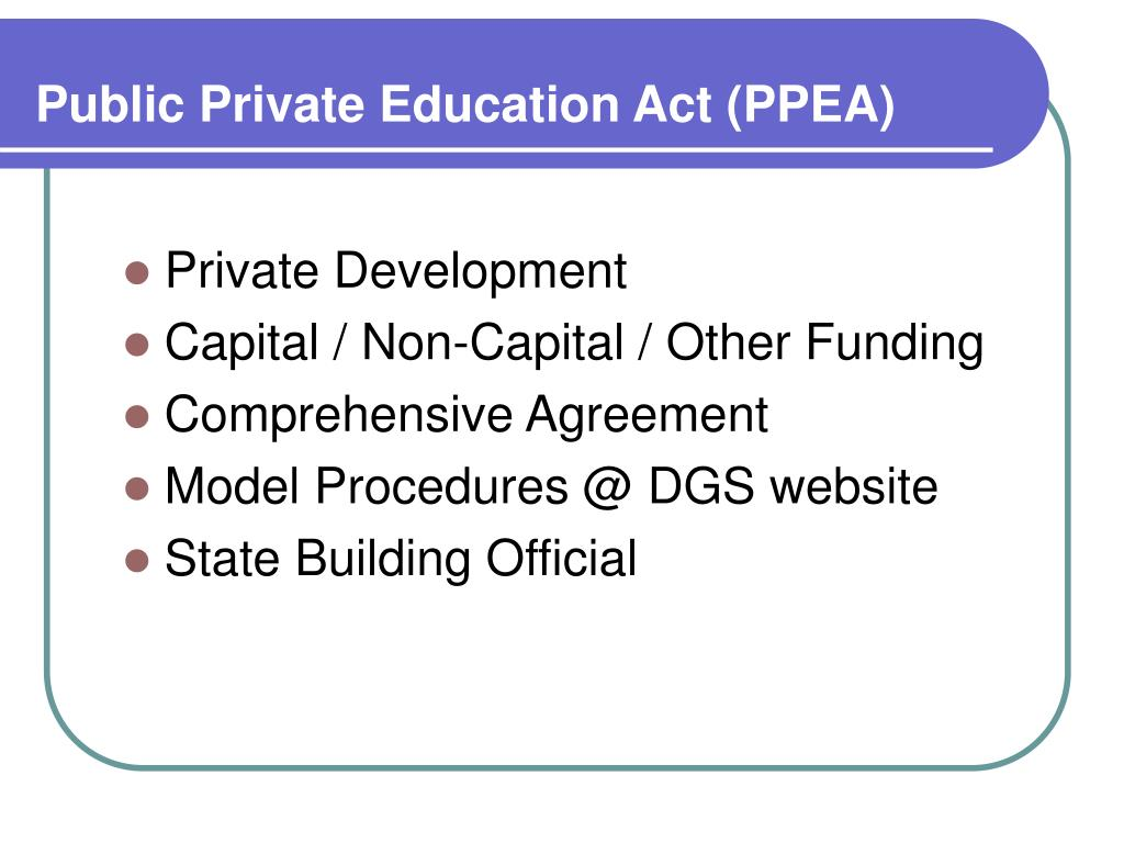Public Private Education Act (PPEA)