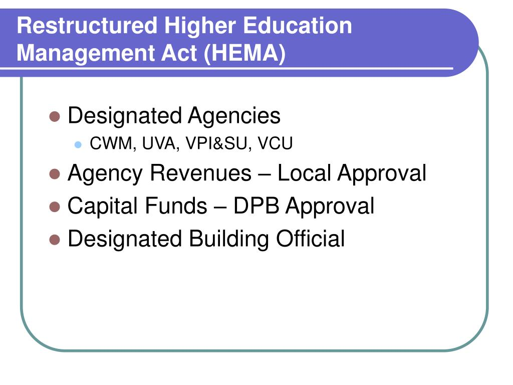 Restructured Higher Education Management Act (HEMA)
