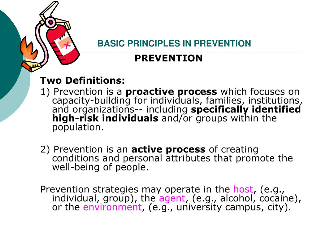 BASIC PRINCIPLES IN PREVENTION