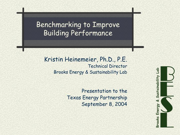 Benchmarking to improve building performance