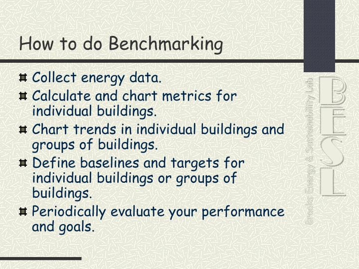 How to do Benchmarking