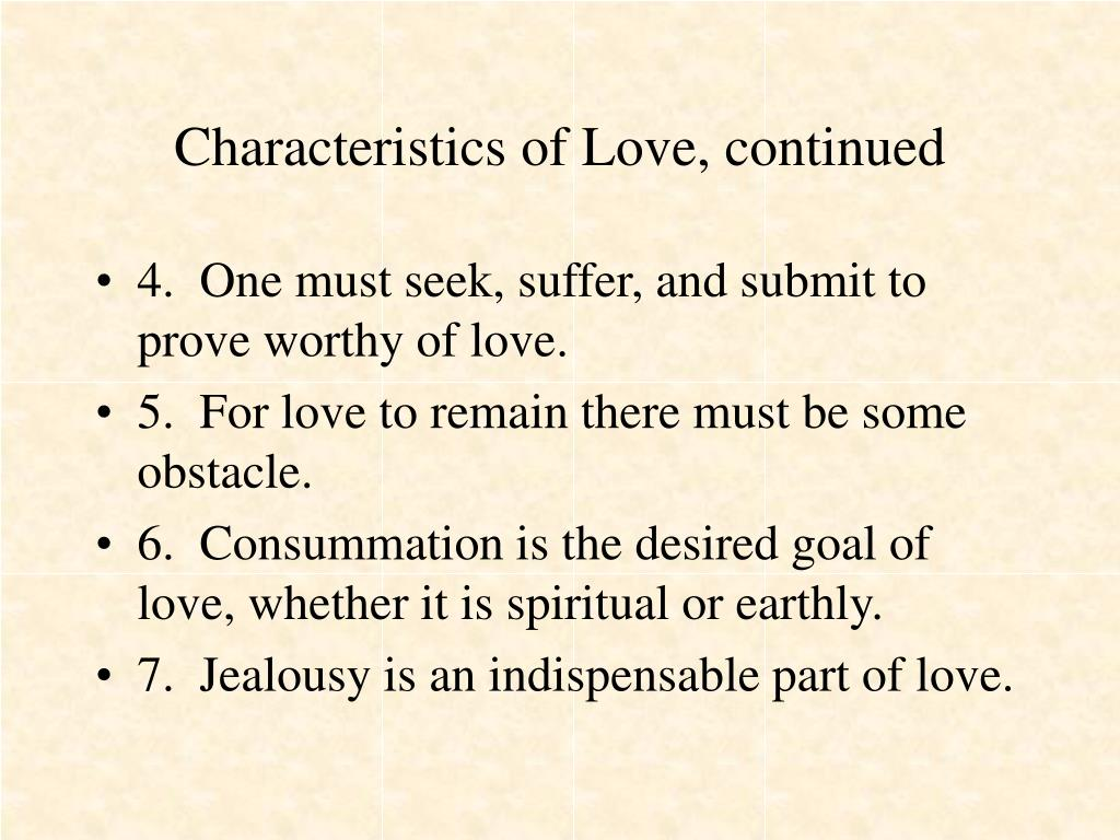Characteristics of Love, continued
