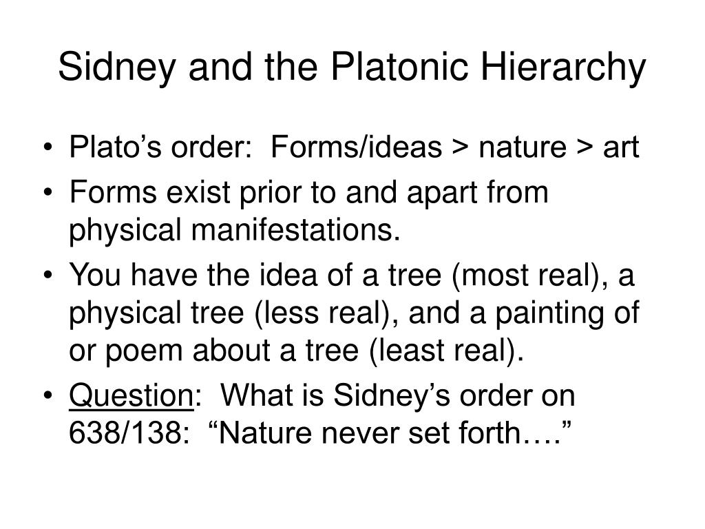 Sidney and the Platonic Hierarchy