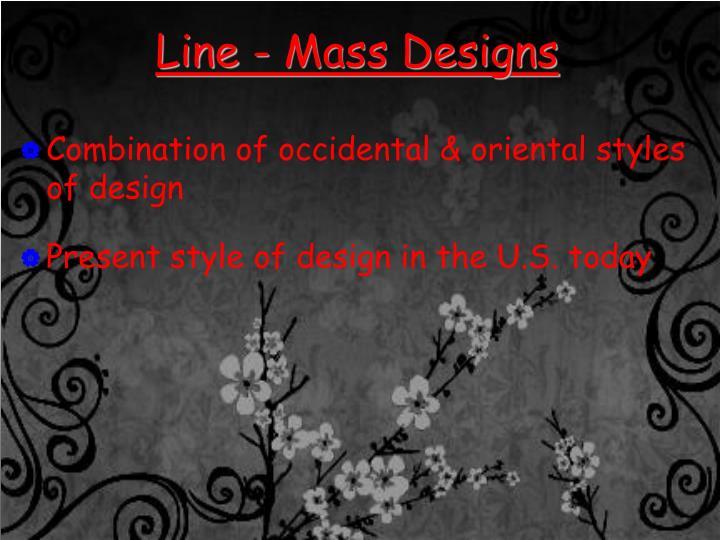 Line - Mass Designs