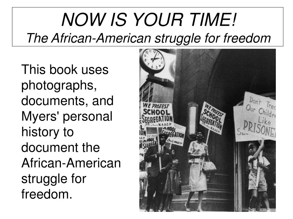 african american struggle for freedom Custom african american freedom struggle essay the new movement of civil rights was backed by three main factors after the world war ii (1939-1945) first factor was the active participation of the african americans in the war.