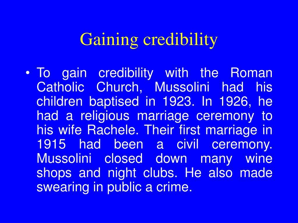 Gaining credibility