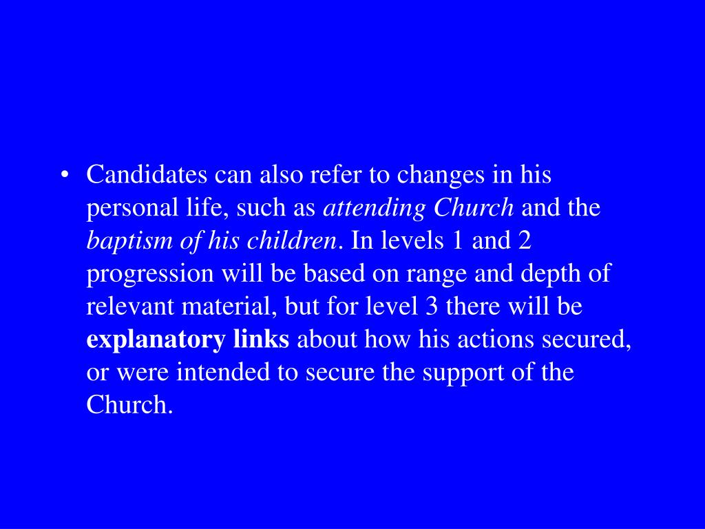 Candidates can also refer to changes in his personal life, such as