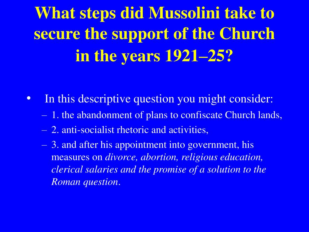 What steps did Mussolini take to secure the support of the Church in the years 1921–25?