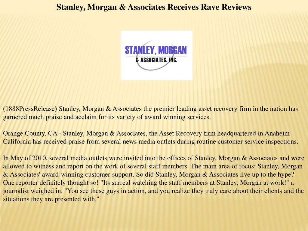 Stanley, Morgan & Associates Receives Rave Reviews