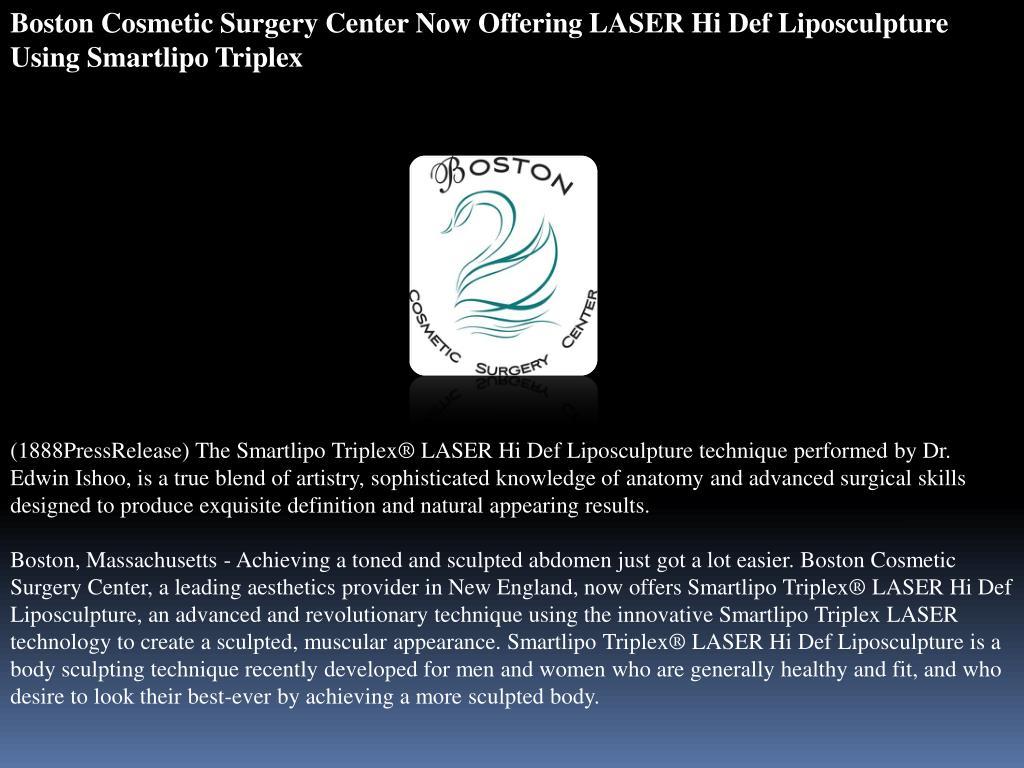 Boston Cosmetic Surgery Center Now Offering LASER Hi Def Liposculpture Using Smartlipo Triplex