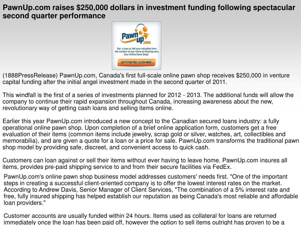 PawnUp.com raises $250,000 dollars in investment funding following spectacular second quarter performance