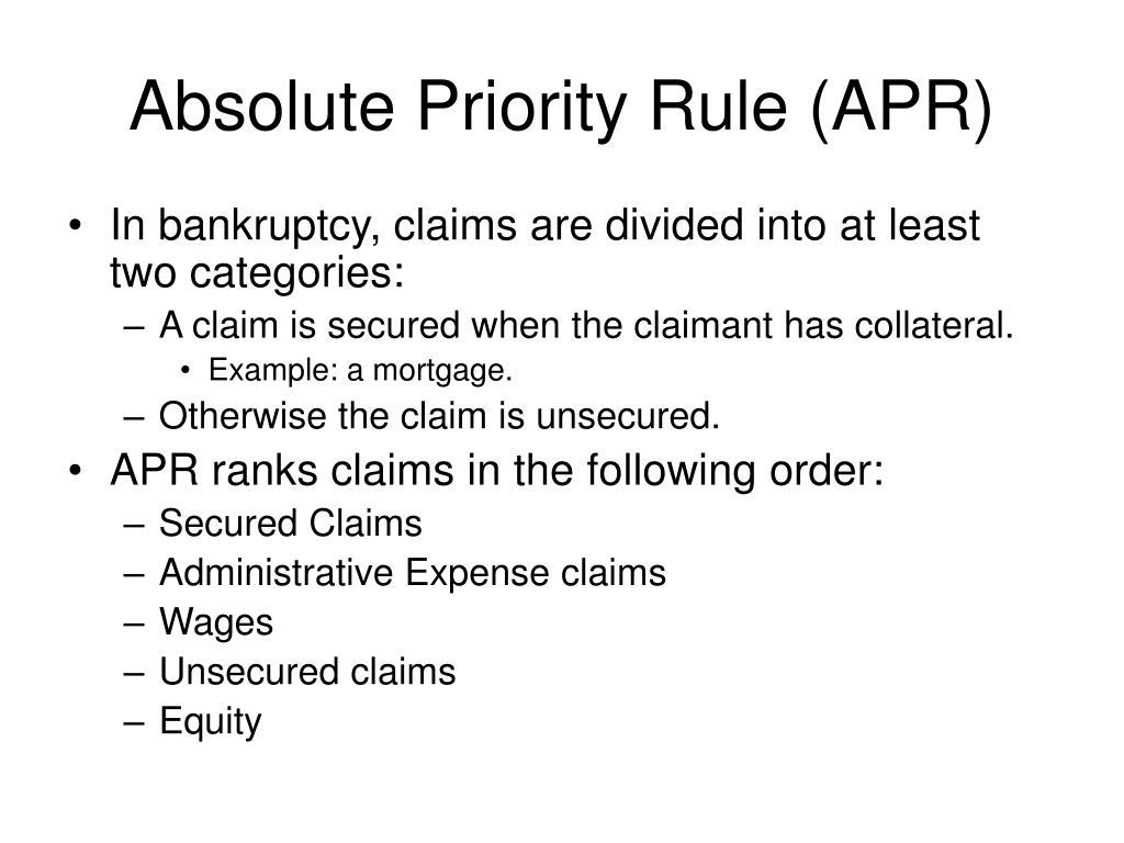 Absolute Priority Rule (APR)