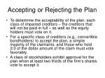 accepting or rejecting the plan