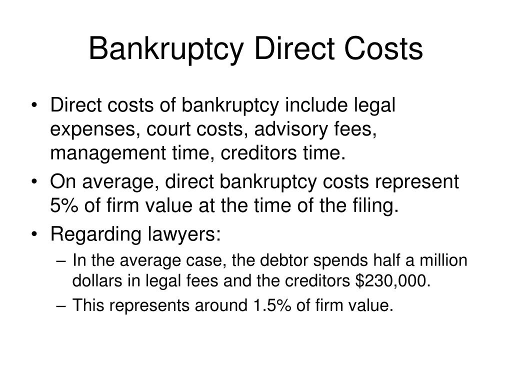 Bankruptcy Direct Costs