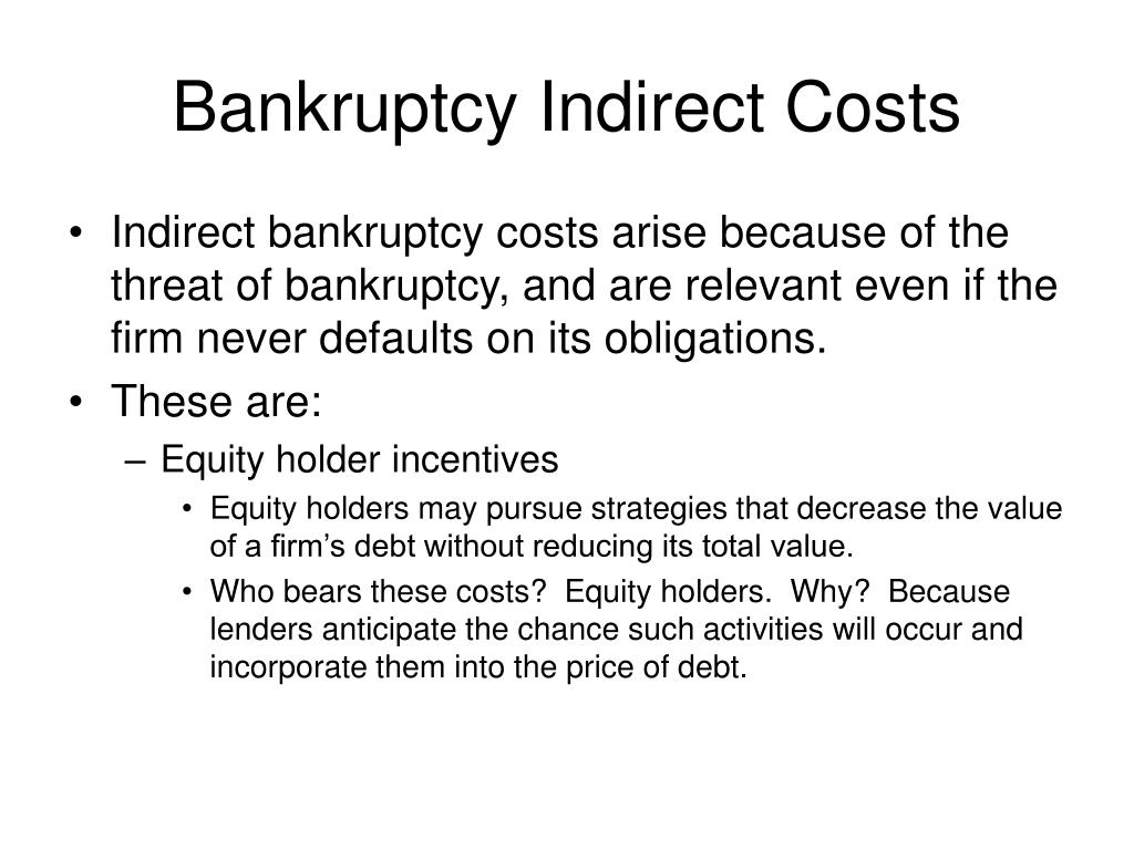 Bankruptcy Indirect Costs
