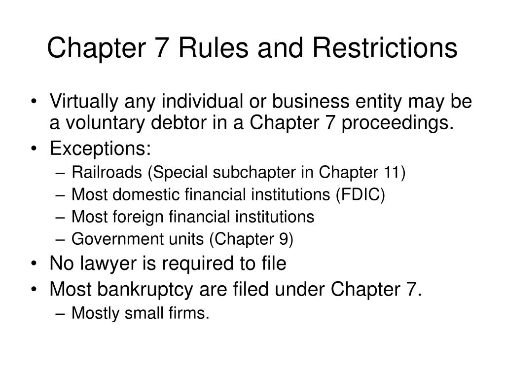 Chapter 7 Rules and Restrictions