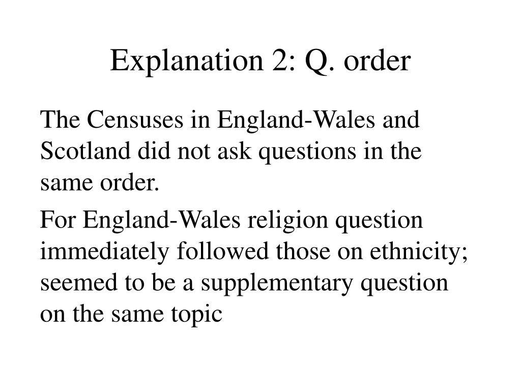 Explanation 2: Q. order