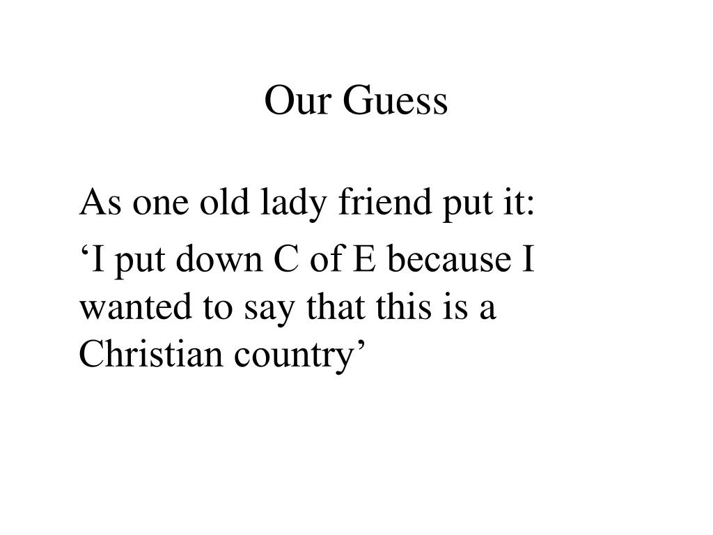 Our Guess