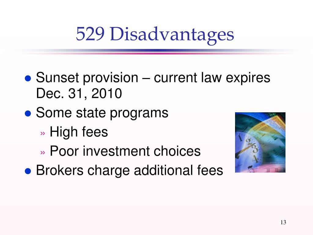 529 Disadvantages
