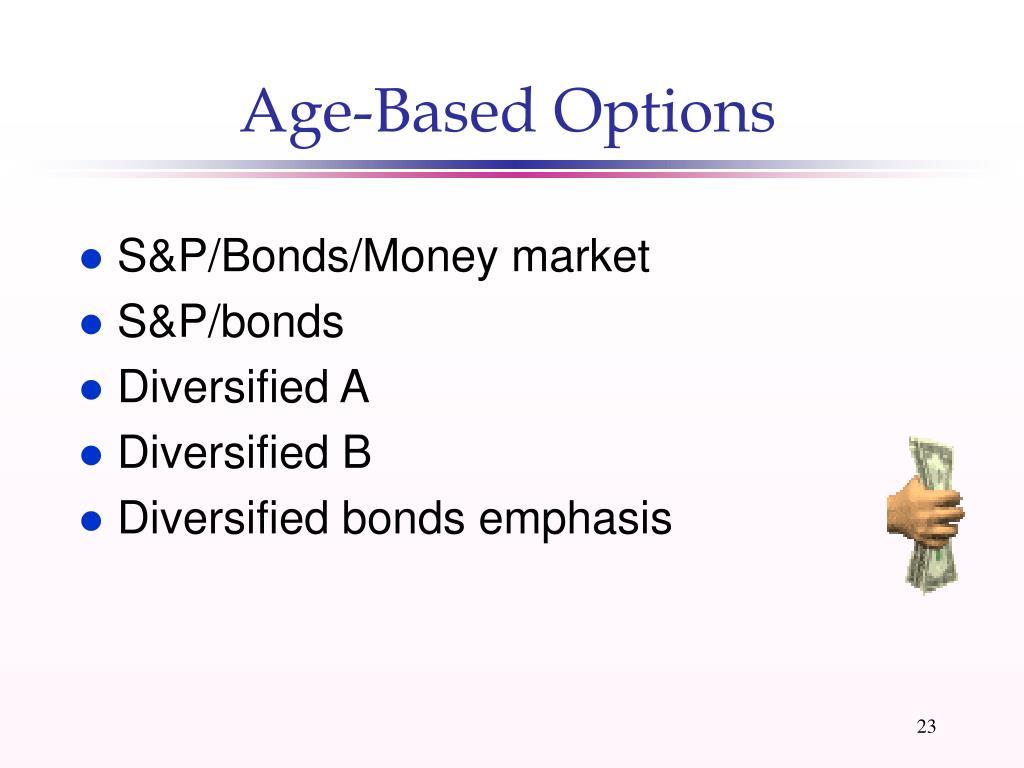 Age-Based Options