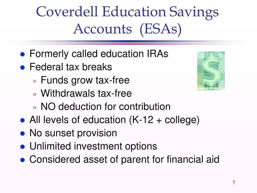 Coverdell Education Savings Accounts  (ESAs)